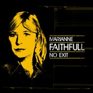 Κριτική Marianne Faithfull: No Exit